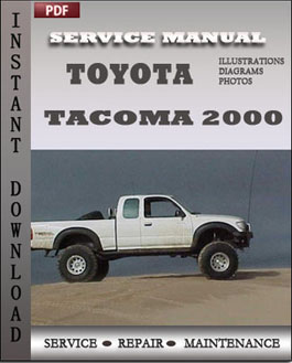 toyota tacoma 2000 digital repair service online download digital rh digitalrepairserviceonlinedownload wordpress com toyota tacoma service manual toyota tacoma owners manual 2017