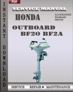 honda outboard bf20 bf2a workshop manual free download service and rh repairandservicemanuals wordpress com honda bf20 service manual download honda bf 20 service manual
