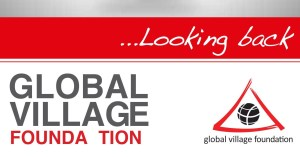 Read more about the article Global Village Foundation At A Glance
