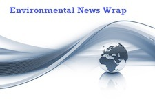 Environmental headlines for the past week