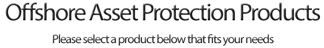 offshore asset protection products