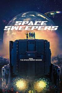 Full Movie: Space Sweepers 2021 Movie Download