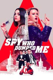 Full Movie: The Spy Who Dumped Me 2018