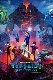 Trollhunters: Rise of the Titans 2021 Movie