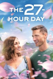 The 27-Hour Day 2021 Movie