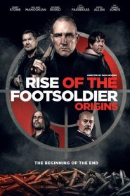 Rise of the Footsoldier: Origins 2021 Movie