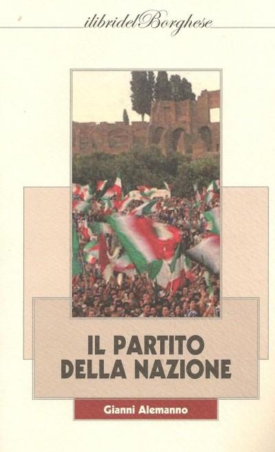 La casa editrice Pagine presenta  Il Partito della Nazione di Gianni Alemanno  GLOBUS