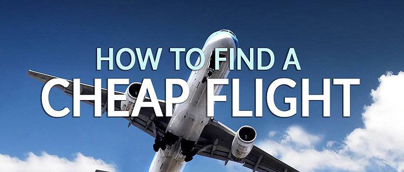 The Guide to Finding Cheap Flights