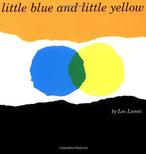 おすすめ英語絵本:0歳〜幼児・未就学児・小学生 Little Blue and Little Yellow