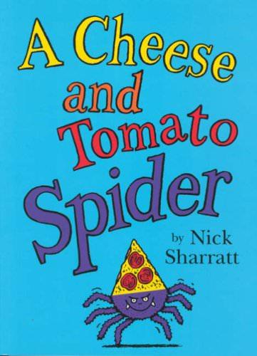 おすすめ英語絵本:A Cheese and Tomato Spider[3歳頃〜幼児・未就学児・小学生]