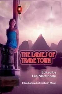 Ladies of Trade Town Anthology