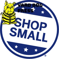 Small Business Saturday - Yard Dog Press