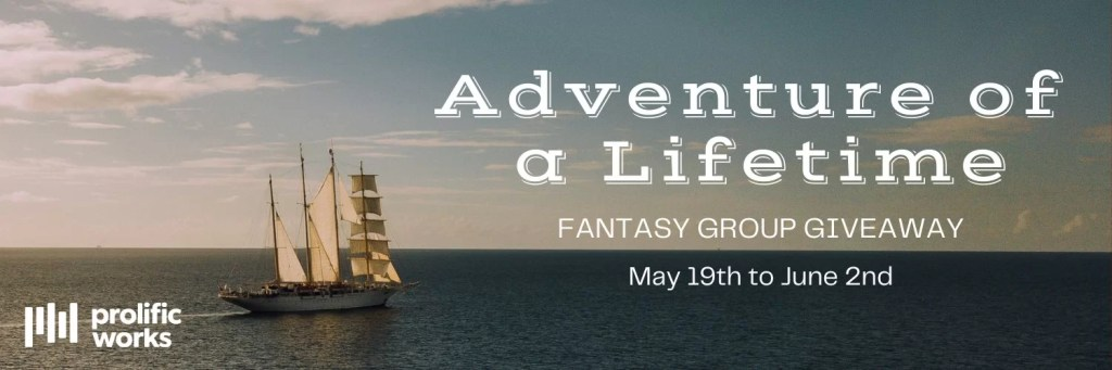 Adventures of a Lifetime - Fantasy Group Giveaway