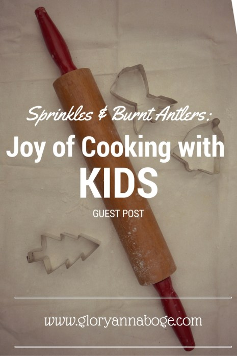 The Joys of Cooking with Kids and enjoying the holidays. Guest Post on the blog.