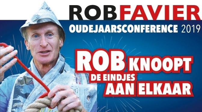 """Rob Favier – Oudejaarsconference 2019 """"Rob knoopt de eindjes aan elkaar"""""""