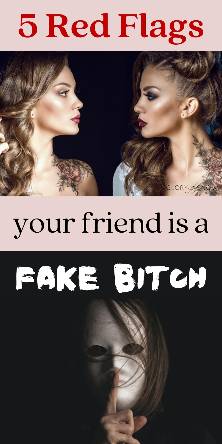 5 Signs Your Friend Is A Fake Bitch: How To Identify Toxic Behaviours