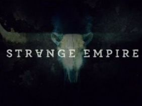 Strange Empire title card