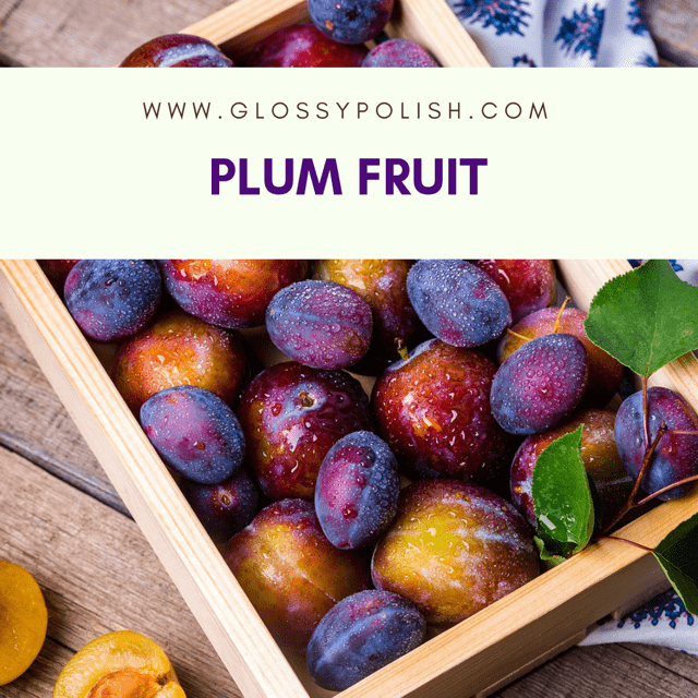 Stuff You Should Know About Plum Fruit