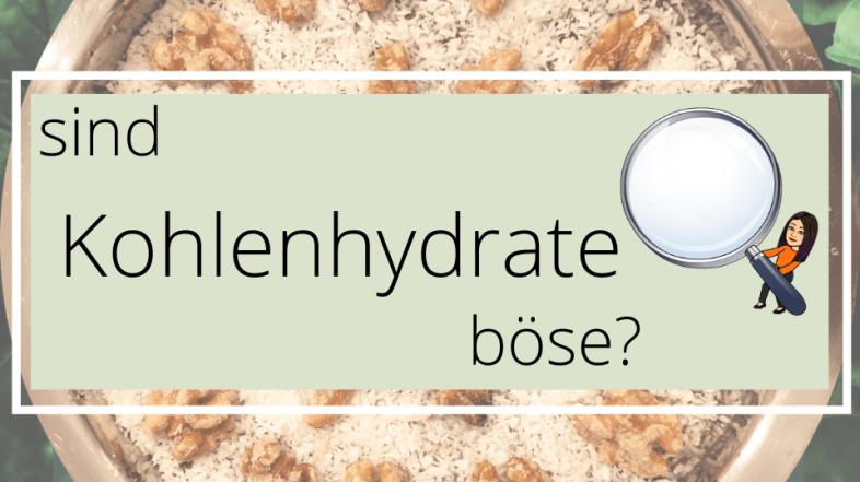 "Sind Kohlenhydrate ""böse""?"