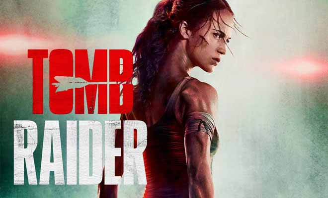 Tomb Raider 2018 review | Ratings. Release Date. Star Cast. Box office.