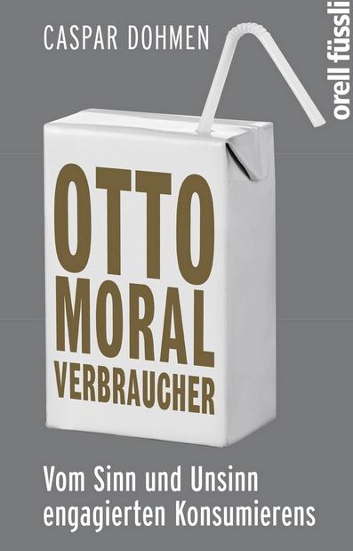 Otto Moralverbraucher © ofv