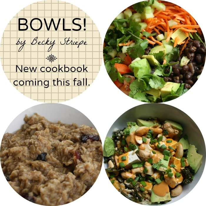 Bowls Cookbook Coming this Fall! #lml