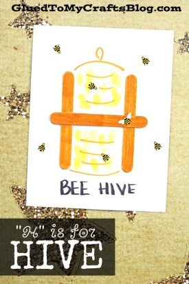 """H"" is for Hive - Kid Craft"