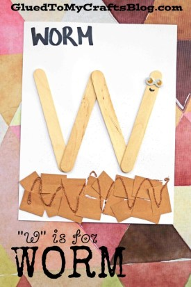 """""""W"""" is for Worm - Kid Craft"""