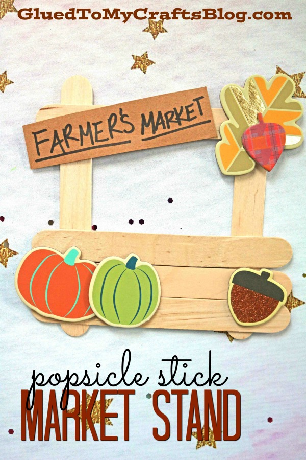 Popsicle Stick Farmer's Market Stand - Fall Themed Kid Craft
