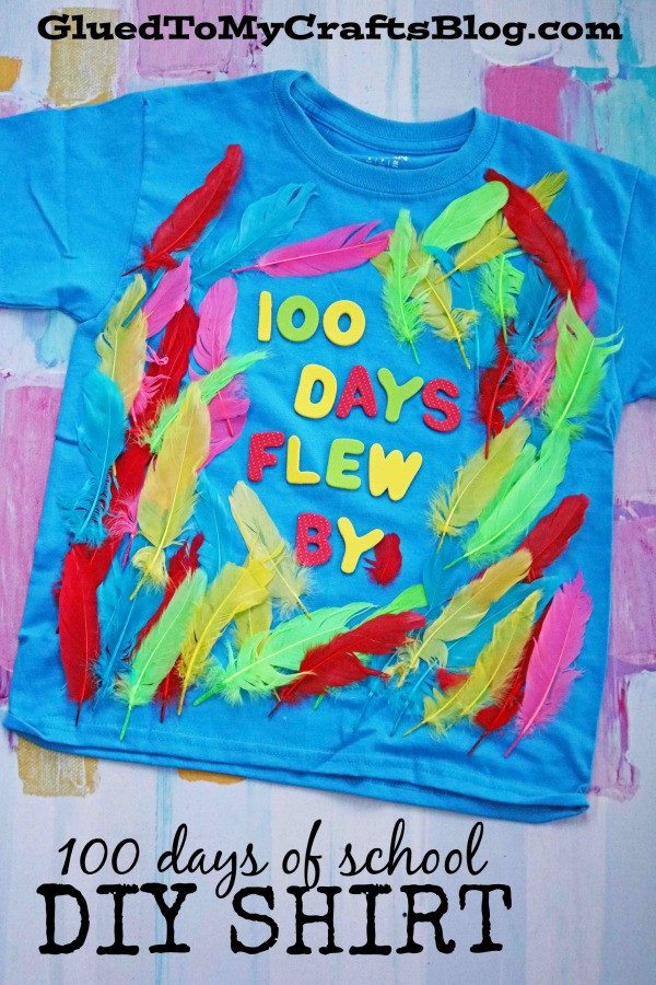 100 days of school flew by t shirt glued to my crafts