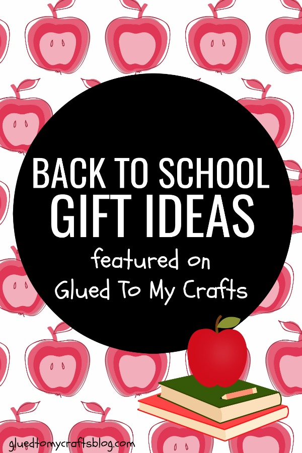 Back To School Roundup - Gifts & Craft Ideas