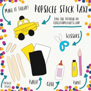 Popsicle Stick Taxi - Kid Craft