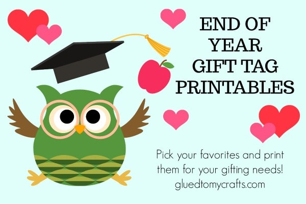End of School Year Gift Tag Roundup