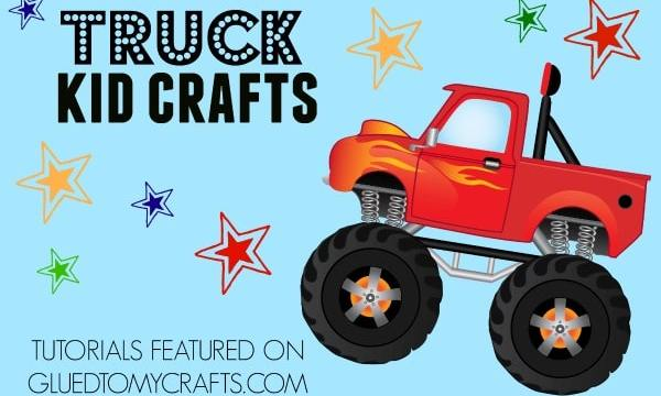 Truck Craft Ideas For Kids To Recreate