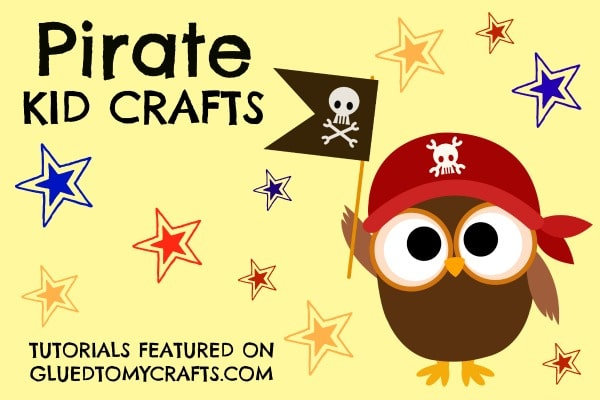 The BEST Pirate Crafts For Kids To Make