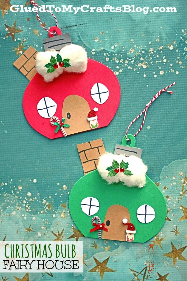 Craft Foam Christmas Bulb Fairy House - Kid Craft