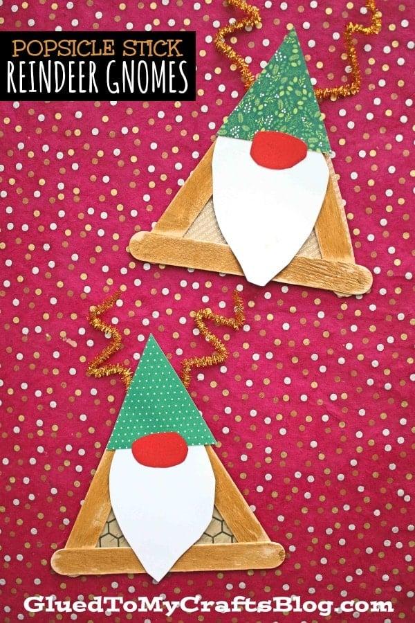 Popsicle Stick Reindeer Gnome - Kid Craft