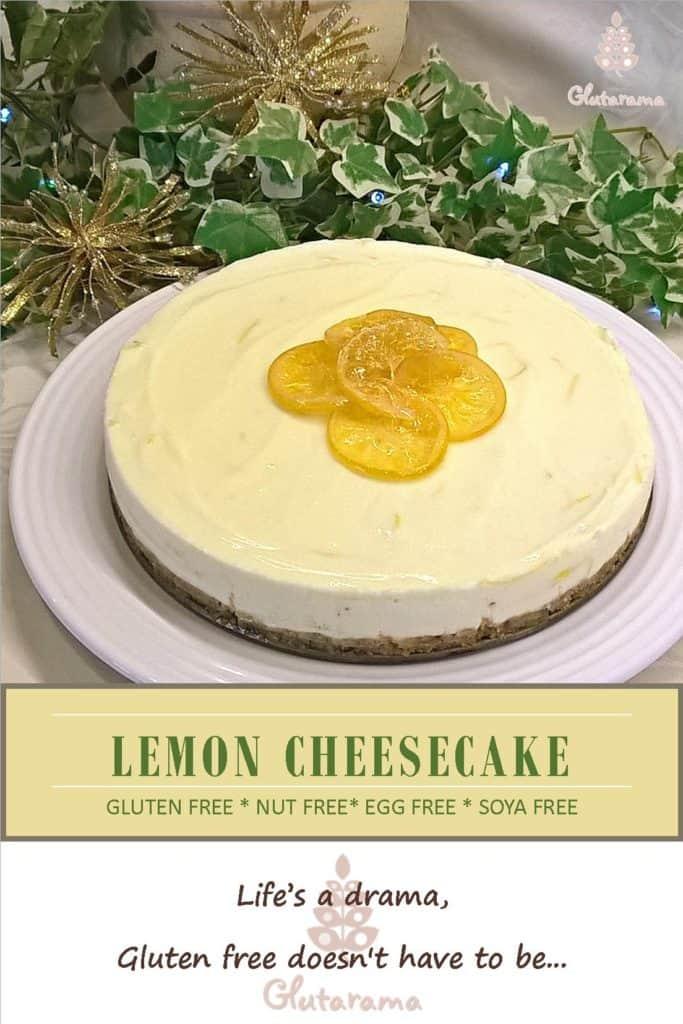 Lemon Cheesecake; gluten free, egg free, nut free and soya free