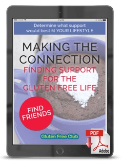 Making the Connection: Finding Support for the Gluten Free Life Cover