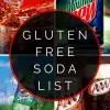 Gluten Free Soda List