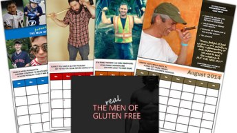 the 'real' MEN of Gluten FREE calendar is HERE to Raise Money for Celiac Awareness