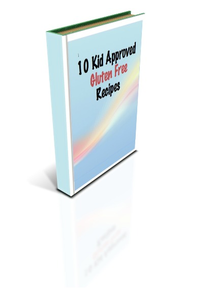 Free Download: 10 Kid Approved Gluten Free Recipes