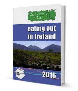 Gluten Free Ireland Guide Book 2016