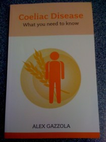 """adventures of a gluten free globetrekker Book Review: """"Coeliac Disease: What You Need To Know"""" by Alex Gazzola Gluten Free News"""