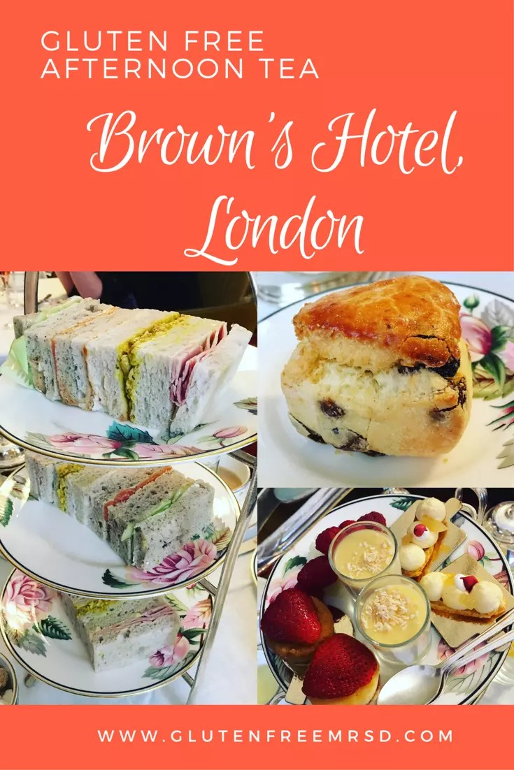 adventures of a gluten free globetrekker Gluten Free Afternoon Tea at Brown's Hotel, London Gluten Free Afternoon Tea London
