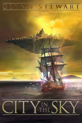 City in the Sky, a fantasy novel by Glynn Stewart.