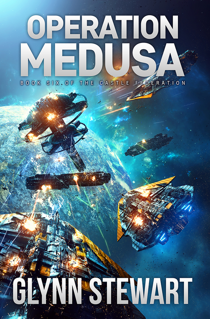 Operation Medusa by Glynn Stewart, book 6 in the Castle Federation Series