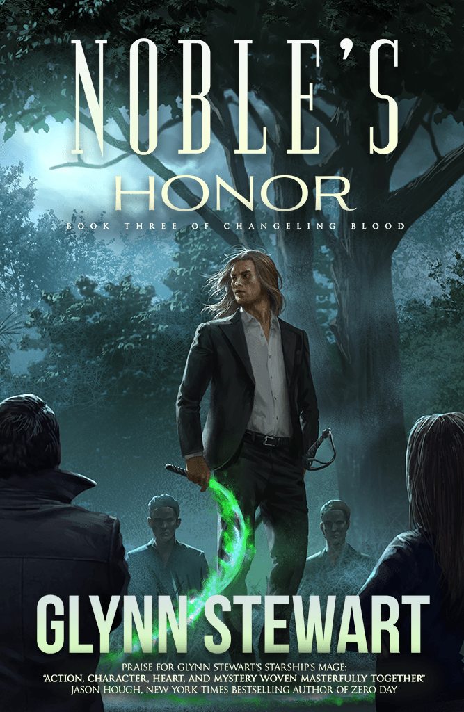 Noble's Honor by Glynn Stewart, an urban fantasy set in Calgary, AB