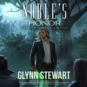 Noble's Honor by Glynn Stewart available on Audiobook