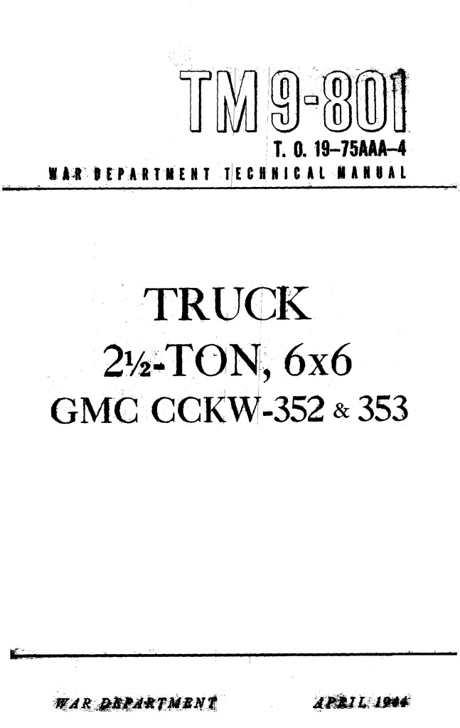gmc cckw 352 353 technical manual.pdf (36.3 MB)